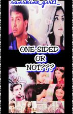 Sandhir ff-One-sided or not ???[Completed✔] by sunshine_girl1_