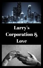 Larry's Corporation & Love by Louuwraa