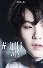 october 31st ⁜ yoonmin by whyoonmin