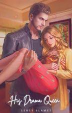 His Drama Queen by LencySlamet