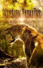 Invasion Tarkaïns by Leilline_Eliera