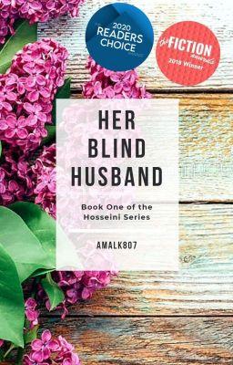 HER BLIND HUSBAND ( A Wattpad Featured Story)
