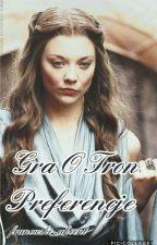Gra O Tron ~ Preferencje  by francuski_akcent