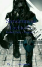 Slendermans Tochter?... Eyeless Jack x Reader by ____creepypasta____