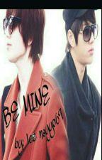 Be Mine by lee_nayyo69