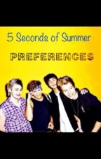 5sos preferences by MissyMGreen
