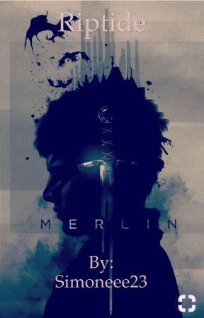 Riptide *A Merlin fanfic* - Chapter 1: Stranger in the woods - Wattpad