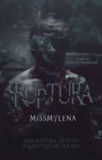 Ruptura by MissMylena