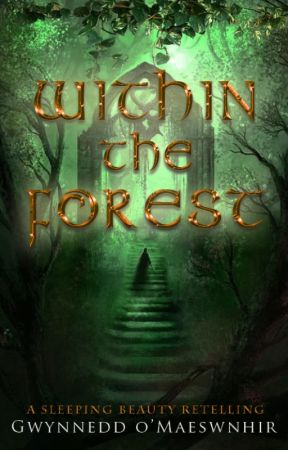 Within the Forest | #OpenNovellaContest by CelticWarriorQueen17