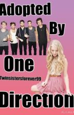 Adopted By OneDirection by Twinsistersforever99