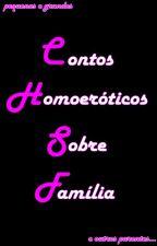 Contos Homoeróticos Sobre Família by andmarvin