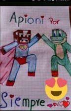 Enamorado de mi Hermanastro?? (Apioni) by ElisaCraftARTS-YT