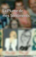 La Plume de mes Sentiments by user30292080