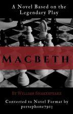 Macbeth: a novel by persephone7913