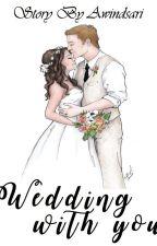 Wedding With You by Awindsari