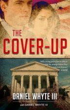 The Cover-Up by DanielWhyteIII