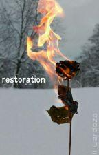 Restoration (On Hold) by ali_cardoza