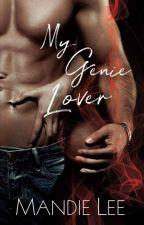 My Genie Lover by Mandie_Lee
