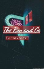 The Run and Go || prinxiety by NotTheGodsFavorite