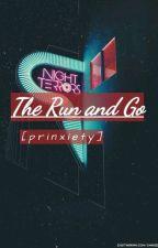 The Run and Go || prinxiety by NotTheGodsFavorite
