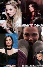 Celebrity Crush by yellowbugsavior