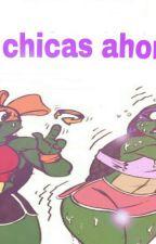 SOMOS CHICAS AHORA?! by gemdicumbini-_-