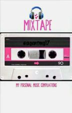 MIXTAPE by agentmg17