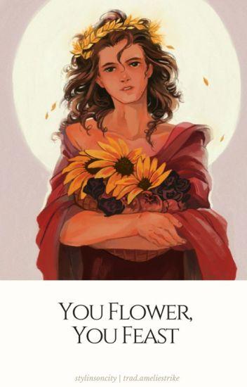 You Flower, You Feast   l.s.   spanish translation