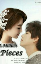 A Million Pieces by xolovelyoonie