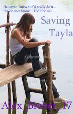 Saving Tayla by Aislinn_Mane