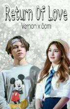 Return Of Love [ Vernon X Somi ] by eottokehoppa