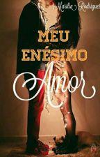 MEU ENÉSIMO AMOR by MariMeroni