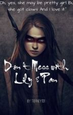 Don't Mess With Lily and Pan| OUAT Fan Fiction by woke_shank