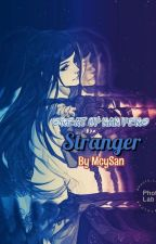 Great Of NanFeng : Stranger by McySan
