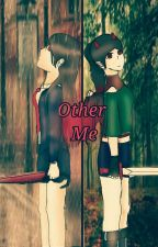 Other Me by MineDashie