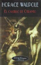 El Castillo de Otranto - Horace Walpole by ClassicBoy1800
