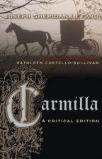 Carmilla - Joseph Sheridan le Fanu by ClassicBoy1800