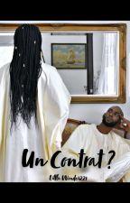 « Le Contrat  » by RabiaJamila