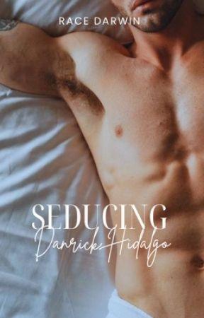 Seducing Danrick Hidalgo (Big Beauties Club #1) by RaceDarwin