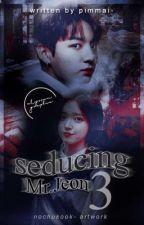(OG) Seducing Mr Jeon  III by pimmai-