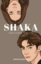 SHAKA by Swakangur