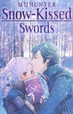 Snow-Kissed Swords | Fire Emblem: Awakening (Holiday Shepherds Book 3) by MMHunter