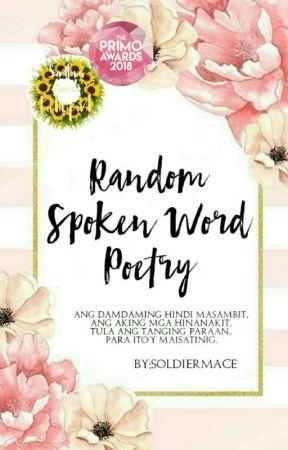 Spoken Word Poetry by SoldierMace