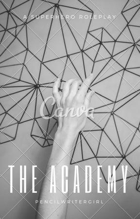 The Academy (A Superhero Roleplay) by TMNTLeonardocool