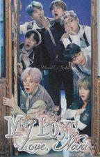 My Boys: Love, Nari   BTS' EIGHT MEMBER  [Season 1] by ChooseSeokjin