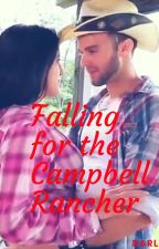 Falling For The Campbell Rancher - Wattys 2018 Shortlist by darnellij