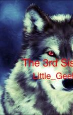 The 3rd sister (Teen Wolf fanfic) by Little_Geeks