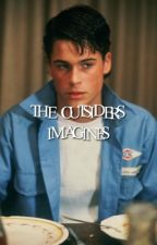 THE OUTSIDERS → IMAGINES by namtna