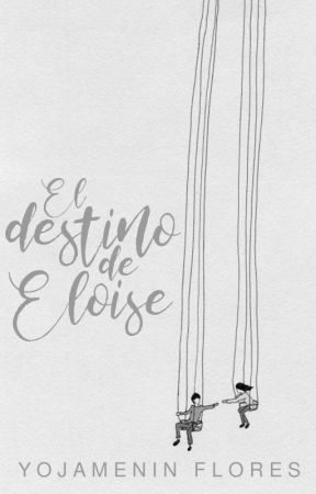 El destino de Eloise by -Pysot