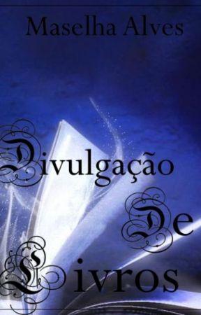 Divulgação De Livros by Alvesmaselha